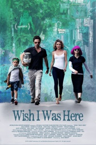 wish i was here film poster