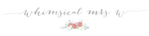 whimsical mrs w blog