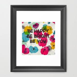 be happy print from Society 6