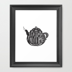 tea time any time print from society 6