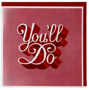 youll do valentines day card from paperchase