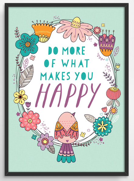 do more of what makes you happy print from etsy