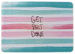get shit done mousepad from typo