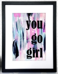 you go girl print by mia felce