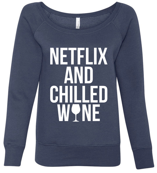 netflix and chilled wine sweater by trendy sparrow