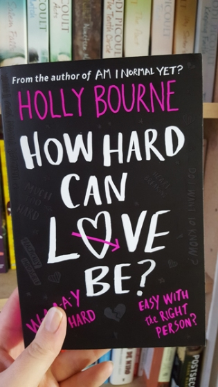 how hard can love be by holly bourne