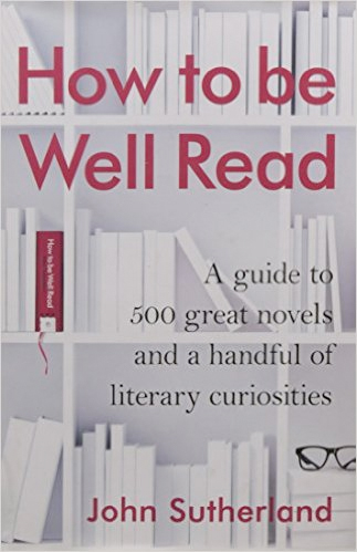 how to be well read by john sutherland