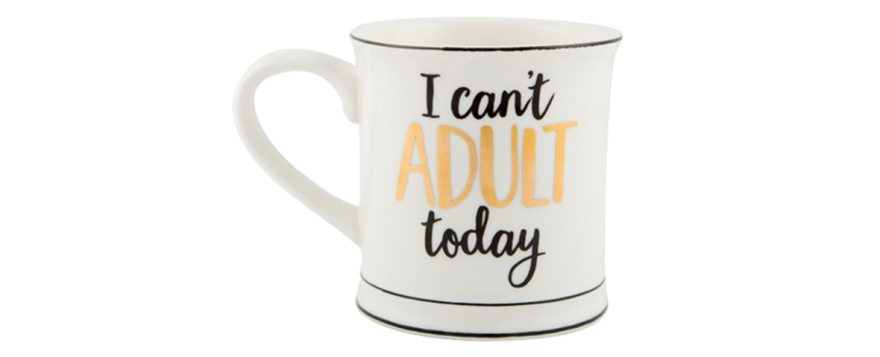 i can't adult today mug from sass and belle