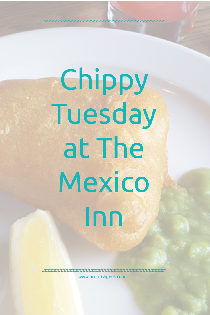 Chippy Tuesday at The Mexico Inn