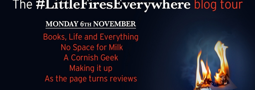 little fires everywhere blog tour