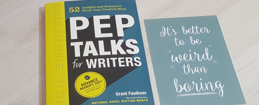 pep talk for writers by Grant Faulkner book review