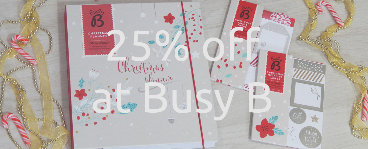 25% off at Busy B December 2017