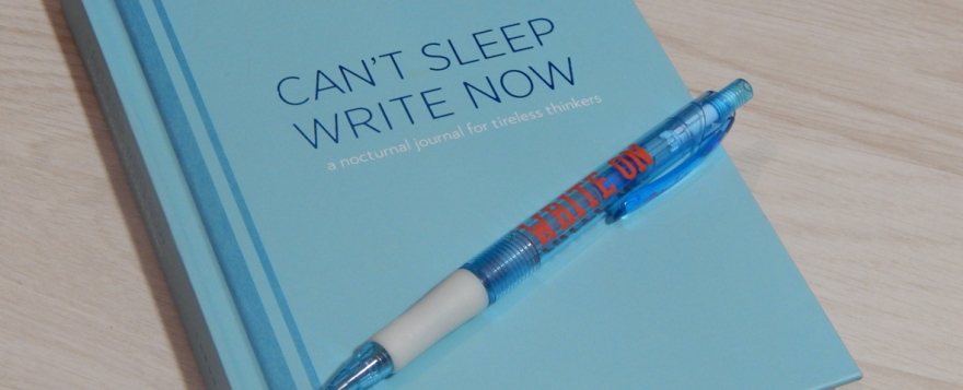 Can't Sleep, Write Now journal review