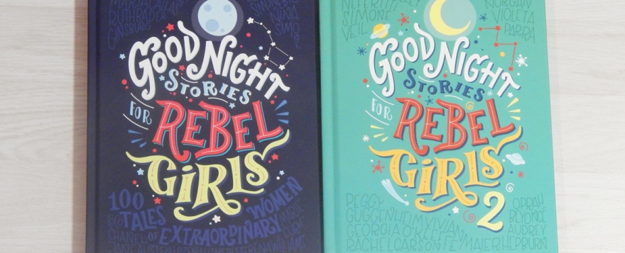 Good Night Stories for Rebel Girls Volumes 1 and 2