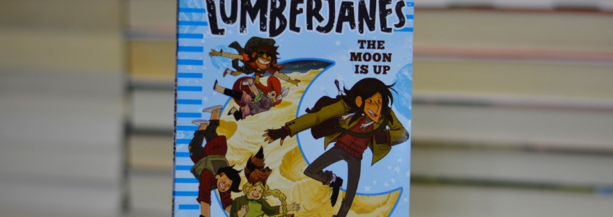 Lumberjanes #The Moon is Up - book review