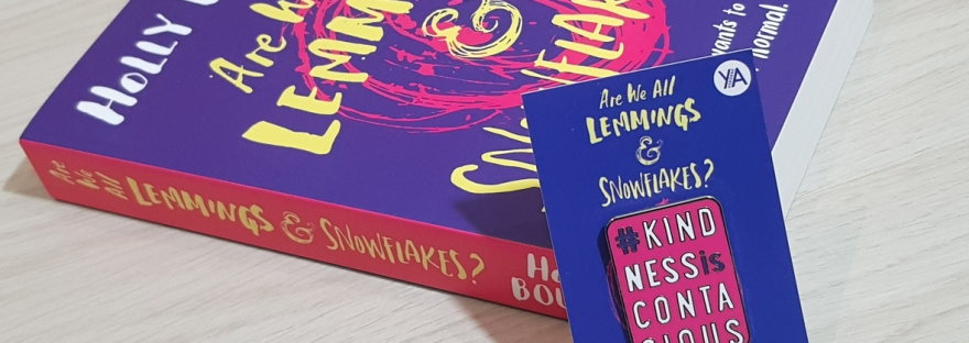 Are We All Lemmings & Snowflakes? by Holly Bourne - book review