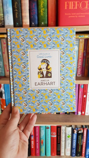 Little Guides to Great Lives: Amelia Earhart - review