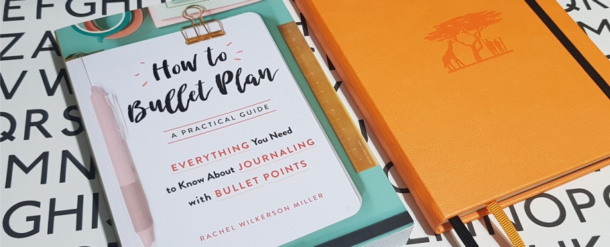 How to Bullet Plan by Rachel Wilkerson Miller - book review