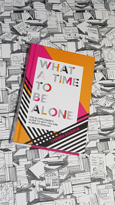 What a Time to Be Alone - book