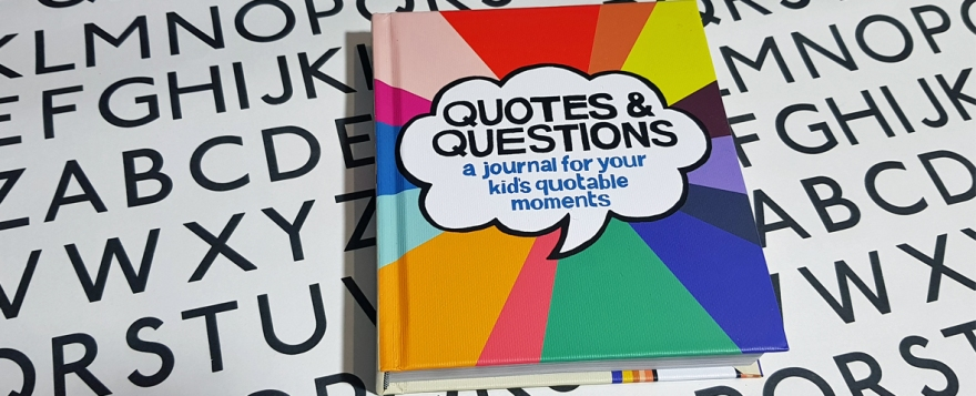 Quotes & Questions: A journal for your kid's quotable moments by Kate Pocrass