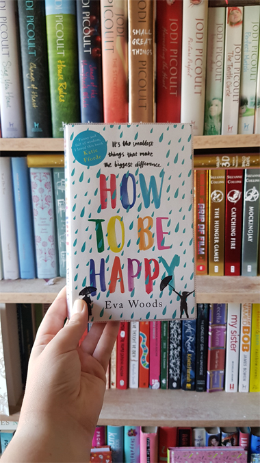 How to Be Happy by Eva Woods